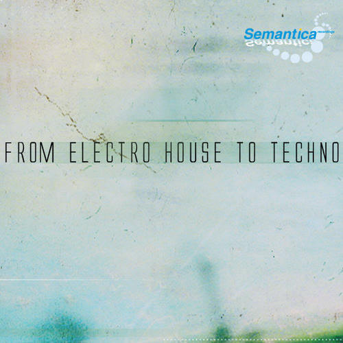 Album Art - From Electro House To Techno