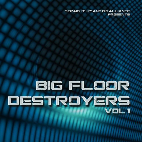 Album Art - Big Floor Destroyers Vol. 1