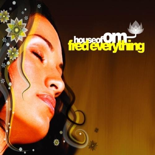 Album Art - House Of OM: Fred Everything