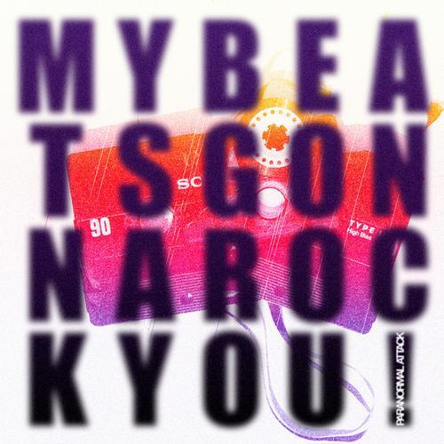 Album Art - My Beats Gonna Rock You