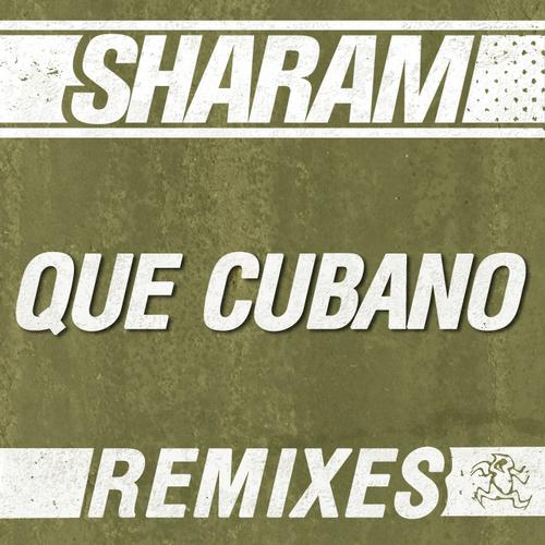 Album Art - Que Cubano: The Remixes