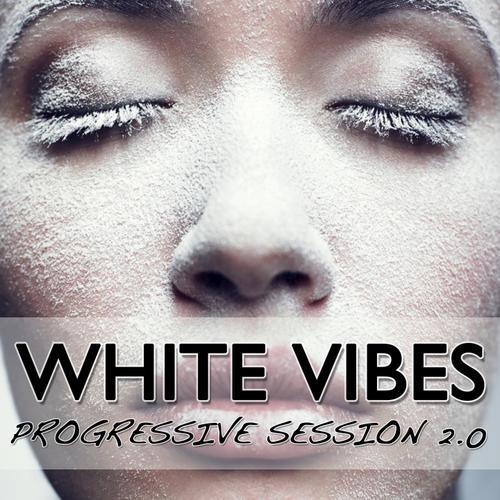 Album Art - White Vibes - Progressive Session 2.0