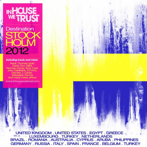 Album Art - In House We Trust - Destination Stockholm 2012