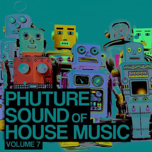 Phuture Sound Of House Music Vol. 7 Album Art