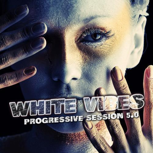 Album Art - White Vibes - Progressive Session 5.0