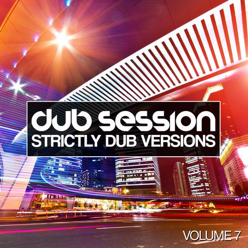 Album Art - Dub Session Volume 7 - Strictly Dub Versions