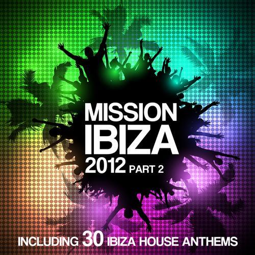Album Art - Mission Ibiza 2012 Part 2