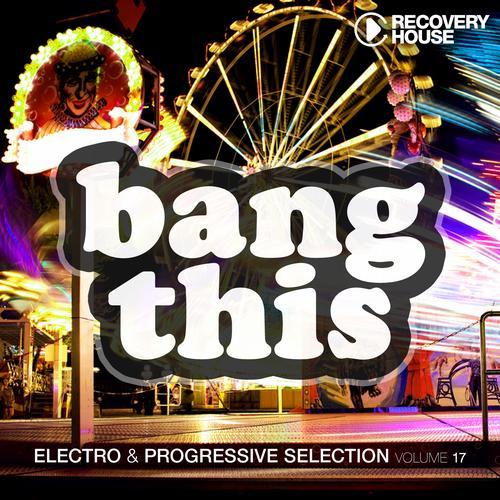 Album Art - Bang This Vol. 17