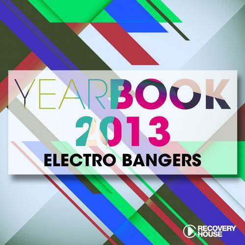 Album Art - Yearbook 2013 - Electro Bangers