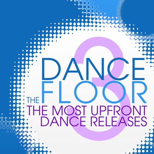 Album Art - The Dance Floor - Volume 3
