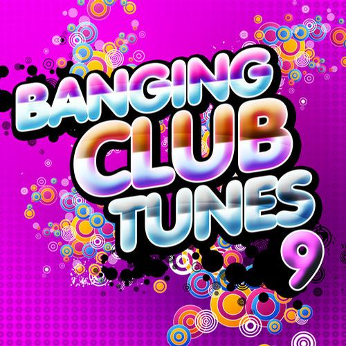 Album Art - Banging Club Tunes, Vol. 9