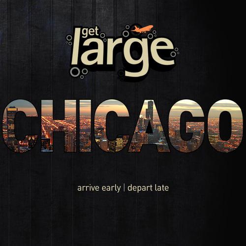 Album Art - Get Large Chicago 2010