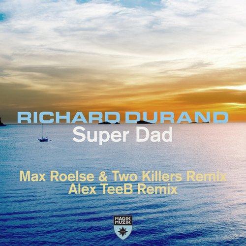 Super Dad [Remixes] Album