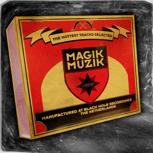 Album Art - Magik Muzik, The Hottest Tracks Selected
