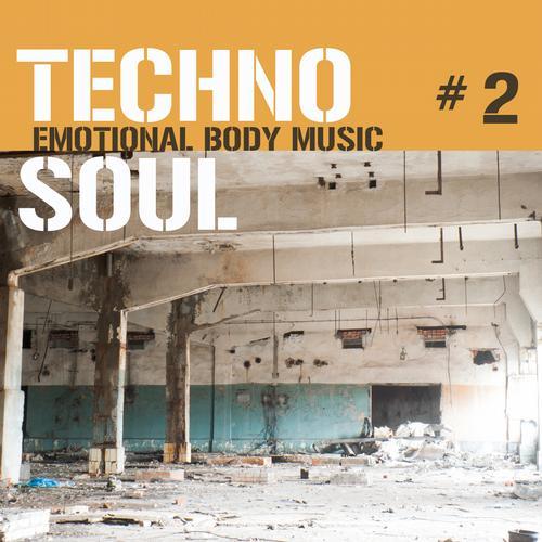 Album Art - Techno Soul #2 - Emotional Body Music