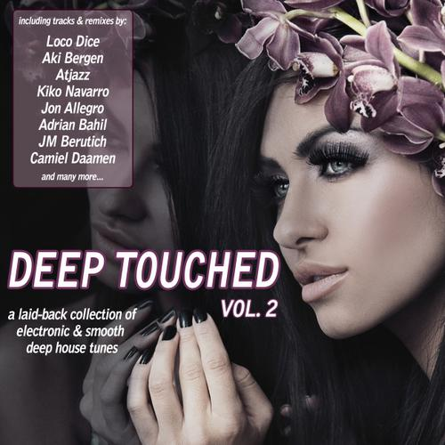 Album Art - Deep Touched Volume 2 - Electronic & Smooth Deep House Tunes
