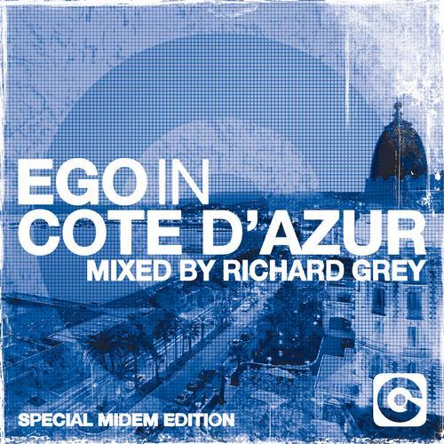 Album Art - EGO IN COTE D'AZUR 2013 (Mixed By Richard Grey)