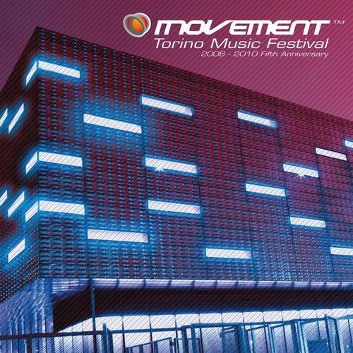 Album Art - Movement - Torino Music Festival - 2006-2010 Fifth Anniversary Edition