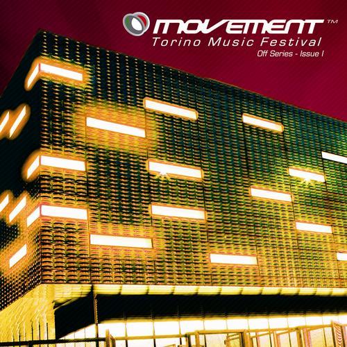 Album Art - Movement - Torino Music Festival - Off Series (Issue I)