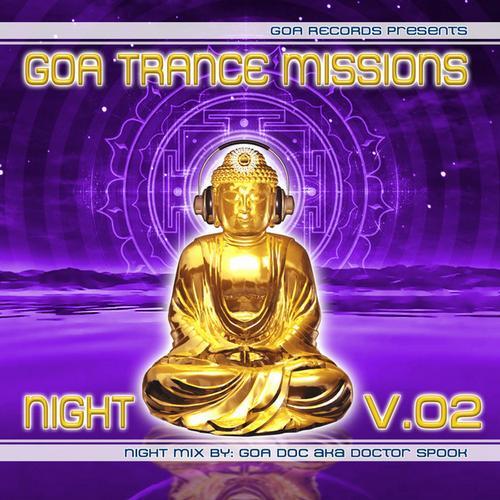 Album Art - Goa Trance Missions v.2 Night By Goa Doc