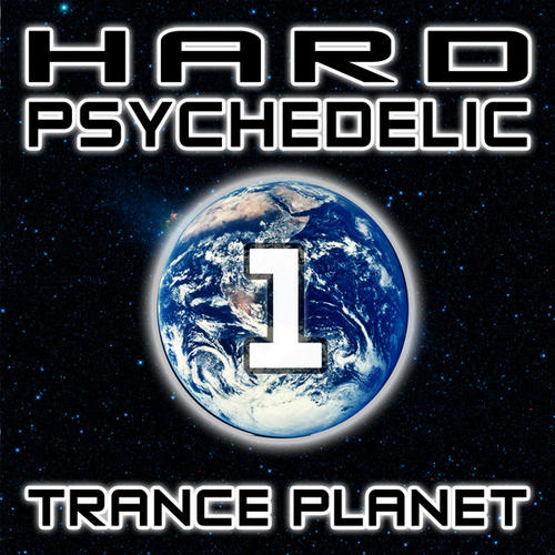 Album Art - Hard Psychedelic Trance Planet V1