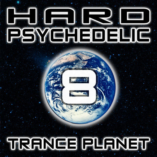 Album Art - Hard Psychedelic Trance Planet V8