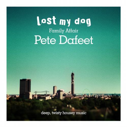 Album Art - Family Affair: Pete Dafeet - Deep Twisty Housey Music