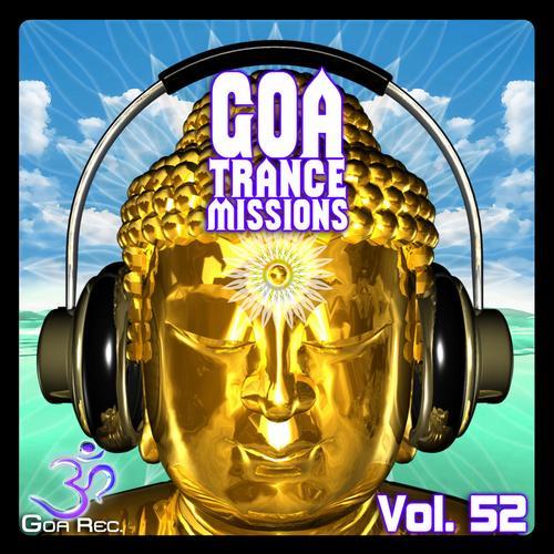 Album Art - Goa Trance Missions, Vol. 52: Best of Psytrance,Techno, Hard Dance, Progressive, Tech House, Ambient
