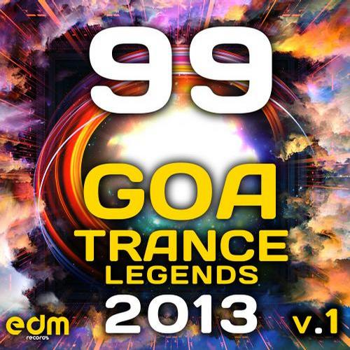Album Art - 99 Goa Psy Trance Legends 2013, Vol. 1 (Psychedelic Trance, Progressive, Fullon, Hard, Night, Dark)