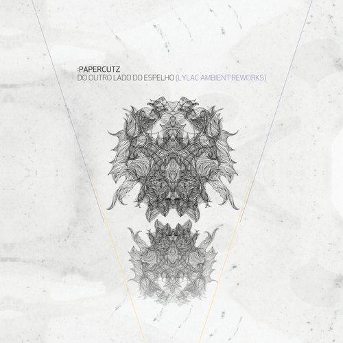 Do Outro Lado Do Espelho - Lylac Ambient Reworks Album