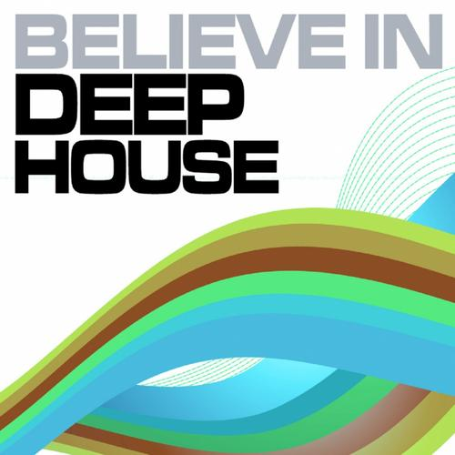 Album Art - Believe In Deep House Volume 2