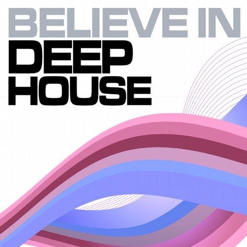 Album Art - Believe in Deep House, Vol. 6