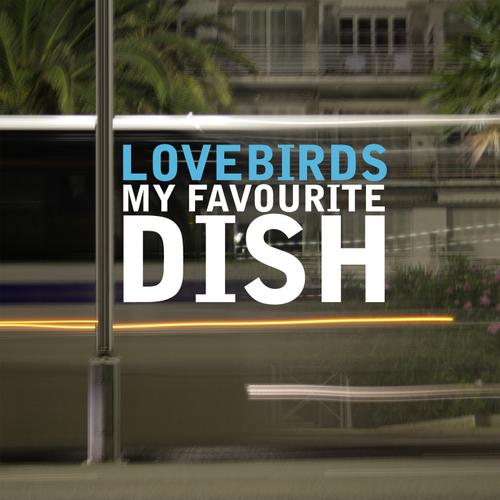 Album Art - Lovebirds Presents My Favourite Dish (17 Most Influencial House Tunes)