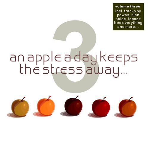 Album Art - An Apple A Day Keeps The Stress Away... Volume  3