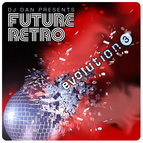 Album Art - DJ Dan Presents Future Retro: Evolution 3