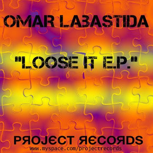 Album Art - Omar Labastida - Loose It Ep