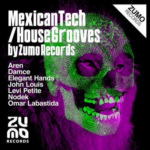Album Art - Mexican Tech-House Grooves by Zumo Records