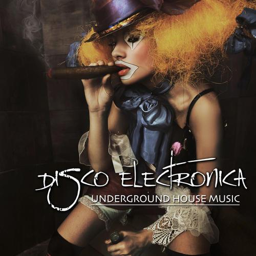 Album Art - Disco Electronica - Underground House Music