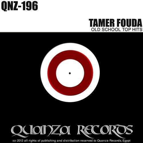 Album Art - Tamer Fouda Old School Top Hits