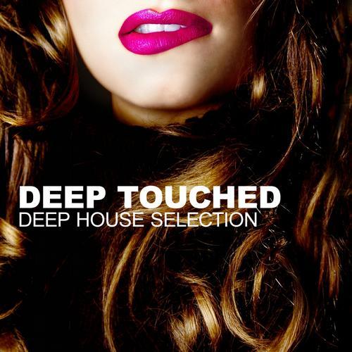 Album Art - Deep Touched - Deep House Selection