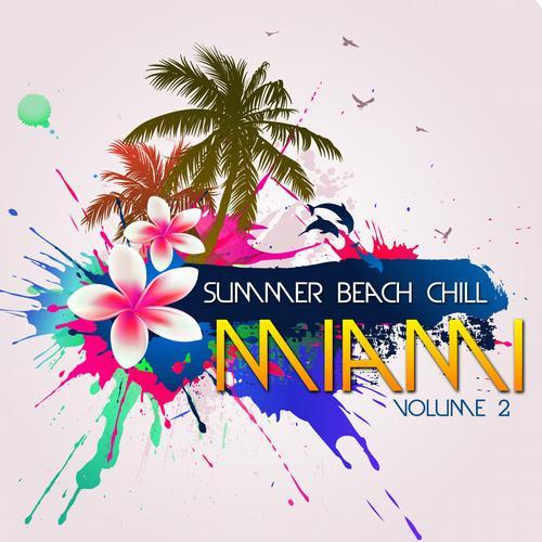 Album Art - Summer Beach Chill Miami Vol. 2