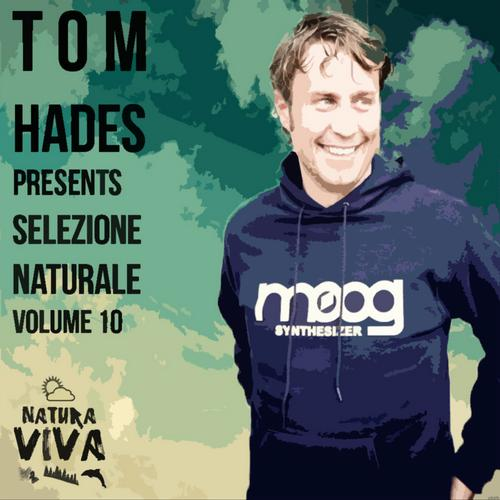 Album Art - Tom Hades Presents Selezione Naturale Volume 10