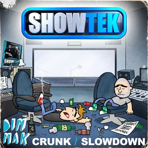 Crunk / Slow Down Album Art