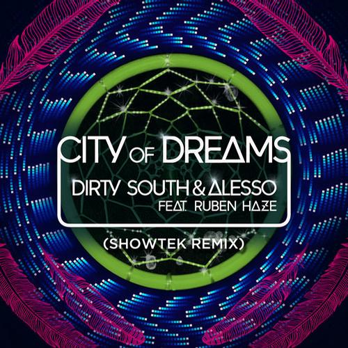 Album Art - City Of Dreams [ Showtek Remix ]