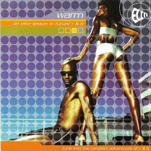 Album Art - Warm - An Elite Lesson in Future R & B