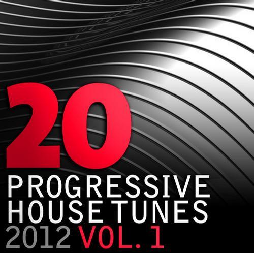 Album Art - 20 Progressive House Tunes 2012, Vol. 1