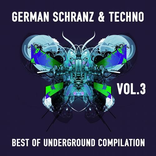 Album Art - German Schranz & Techno, Vol.3 (Best of Underground Compilation)