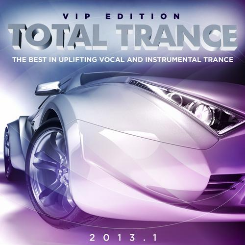 Album Art - Total Trance 2013.1 (The Best in Uplifting Vocal and Instrumental Trance)