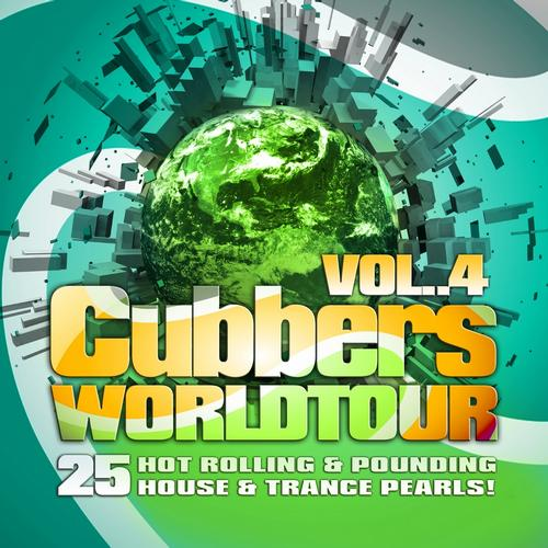 Album Art - Clubbers Worldtour, Vol. 4 (25 Hot Rolling, Pounding House and Trance Pearls !)