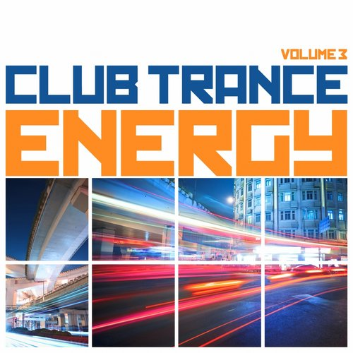 Club Trance Energy, Vol. 3 (Trance Classic Masters and Future Anthems) Album Art
